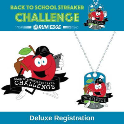 2020 Back To School Streaker Challenge: Deluxe Registration Registrations Run The Edge