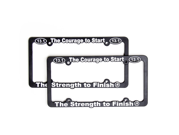 13.1 Courage To Start License Plate Frame