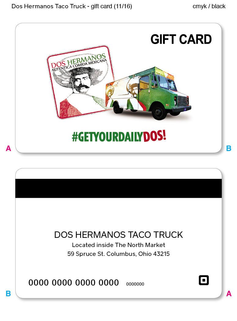 $25 Dos Hermanos Taco Truck Gift Card