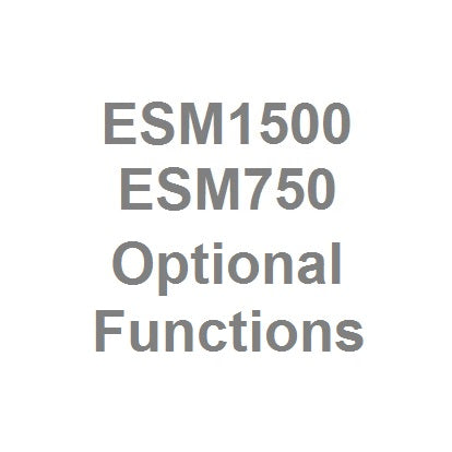 ESM1500 and ESM750 Optional Functions