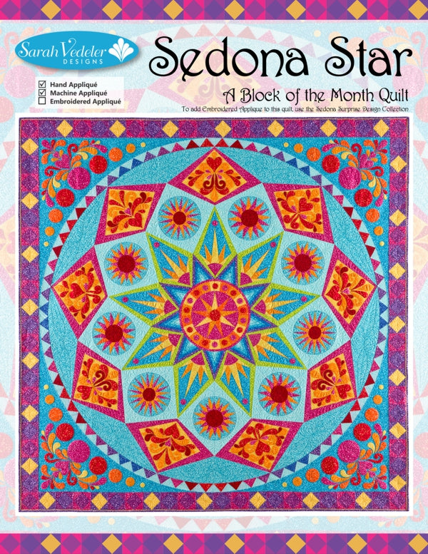 Sedona Star A Block Of The Month Quilt Pattern Machine