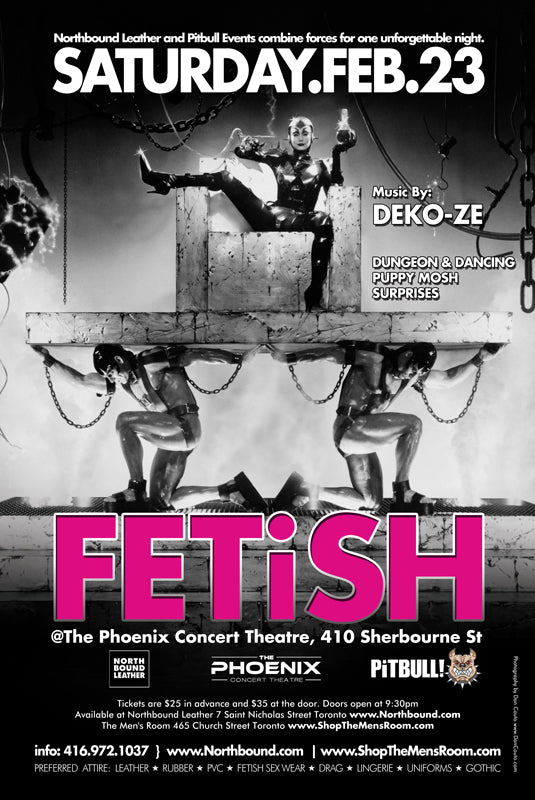 Fetish - Feb. 23rd at the Phoenix