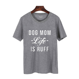 Dog Mom Life Is Ruff - Stitch & Seam