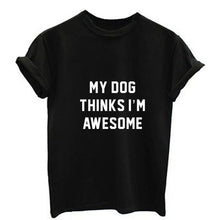 My Dog Thinks I'm Awesome - Stitch & Seam