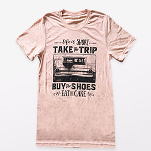 Life Is Short.. Take The Trip...Buy the Shoes...Eat the Cake - Stitch & Seam