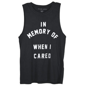 IN MEMORY OF WHEN I CARED Women Tank Top