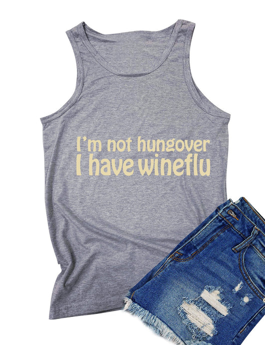I'm Not Hungover I Have Wineflu