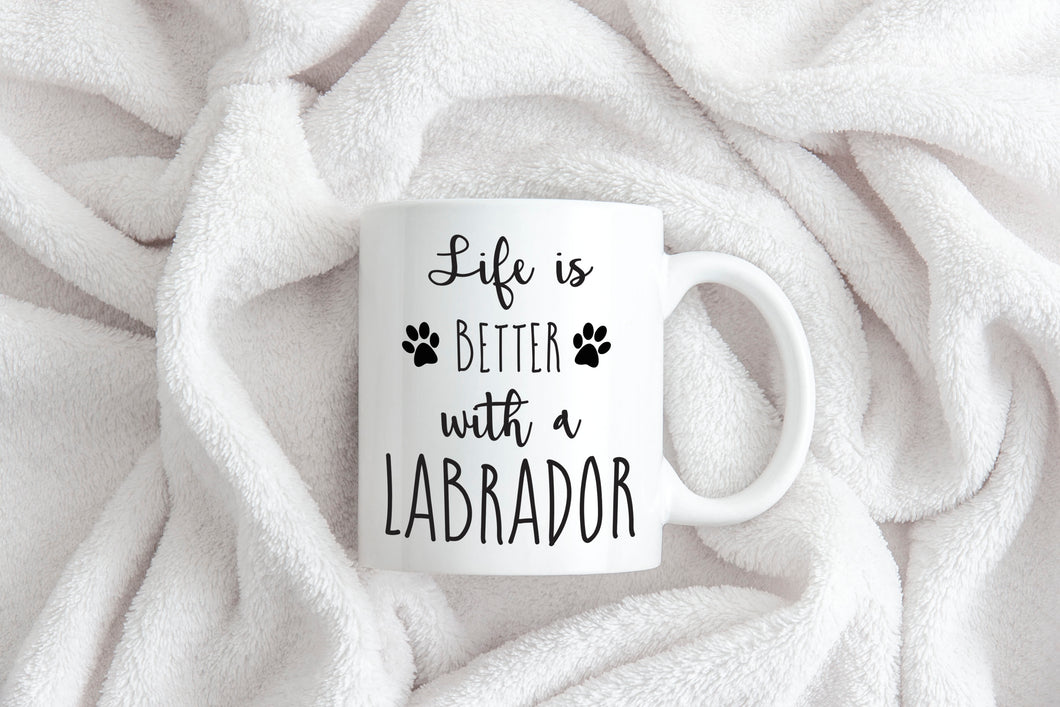 Life is better with a Labrador mug