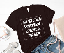 """Dog hair"" T-Shirt"