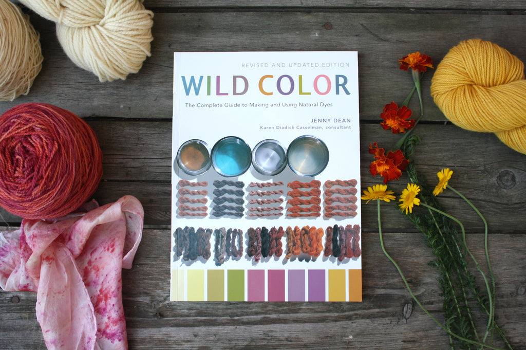 Wild Color by Jenny Dean, Natural Dyeing Resource Book