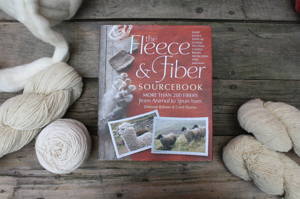 The Fleece & Fiber Sourcebook by Deborah Robson and Carol Ekarius