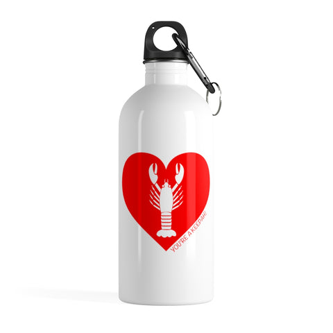 You're A  Keepah! Stainless Steel Water Bottle