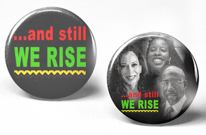 Black History 2-Button Set-And Still We Rise