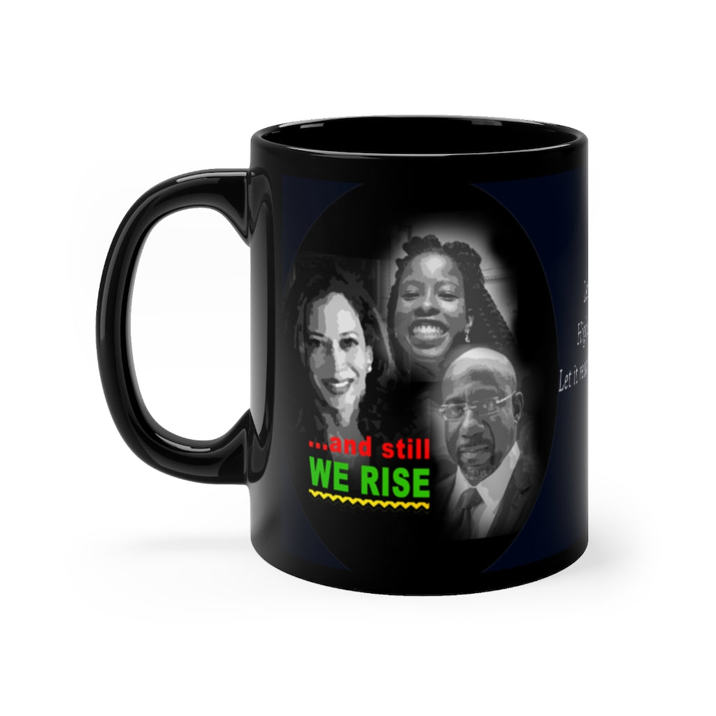 And Still We Rise- Black Mug