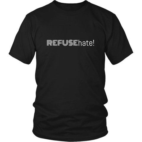 Refuse Hate!  Unisex T-Shirt 2
