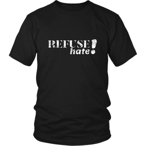 Refuse Hate!  Unisex T-Shirt