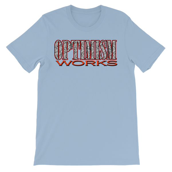 OPTIMISM WORKS-Unisex T-Shirt Light Colors