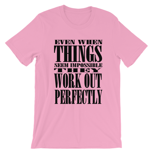 Things Work Out T-Shirt -Light Colors(Unisex)