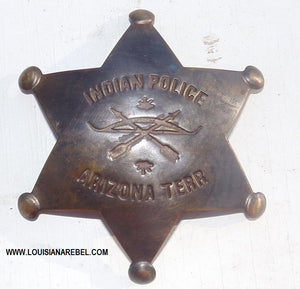 INDIAN POLICE BADGE - ARIZONA TERRITORY - REPRODUCTION