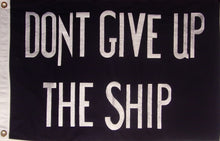 SEWN COTTON 2' X 3' COMMODORE PERRY DON'T GIVE UP THE SHIP FLAG