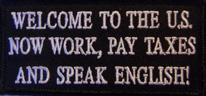 WELCOME TO AMERICA PATCH - SPEAK ENGLISH