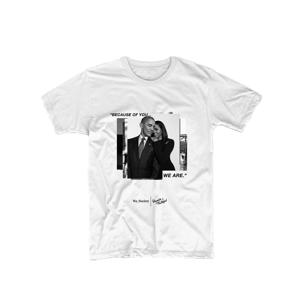 Because of You. The Obamas Tee