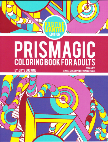 Prismagic - Coloring Book for Adults - Positive Mantra Edition