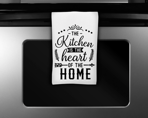 """The Kitchen is the Heart of the Home"" Tea Towel"