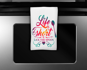"""Life is Short, Lick the Spoon"" Tea Towel"