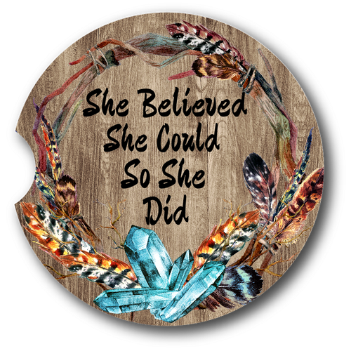 She Believed She Could - Sandstone car coaster