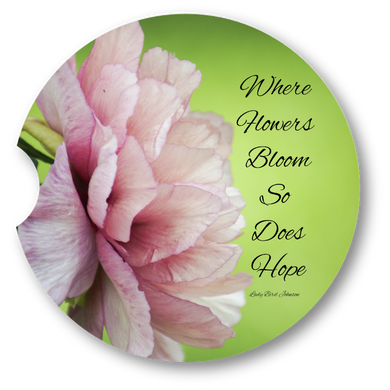 Where flowers bloom- Sandstone car coaster