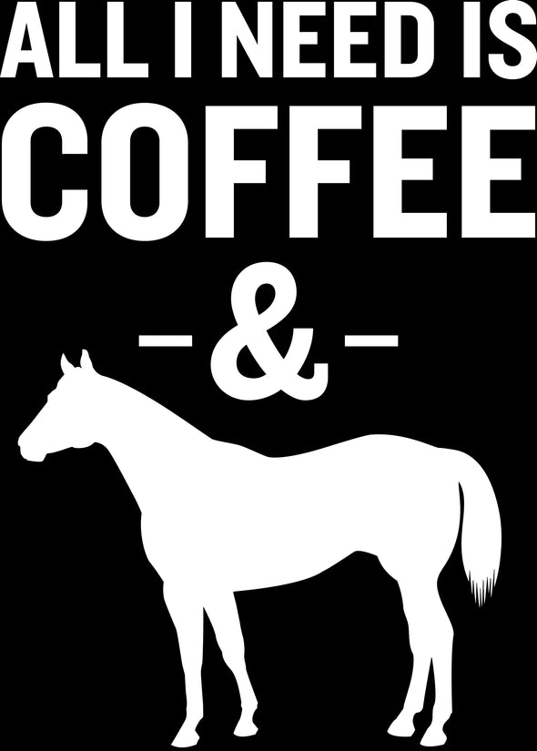 All I Need is Coffee and Horses