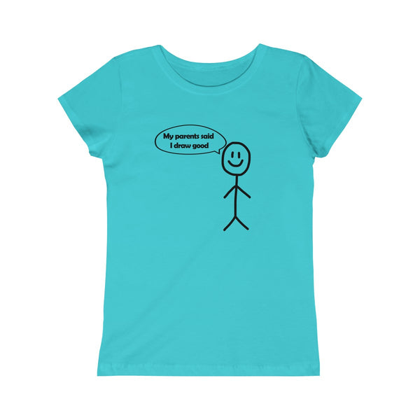 My Parent's said I can draw! (Kids Shirts)