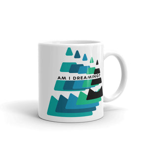 """Am I Dreaming?"" Reality Check Echo Mug"