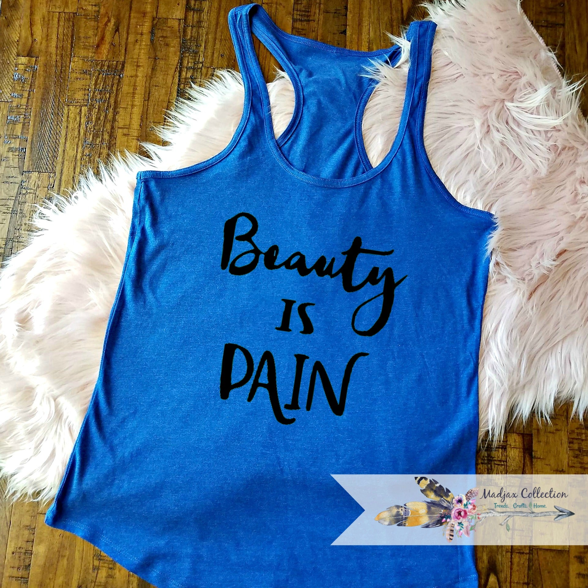 Beauty is Pain Workout Tank