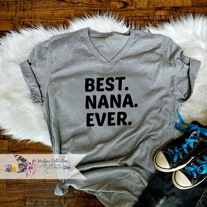 Best. Nana. Ever. Shirt