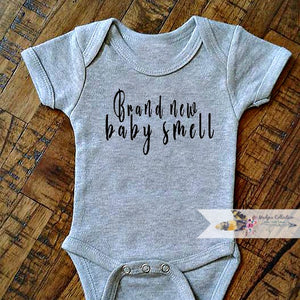 Brand New Baby Smell. Onesie