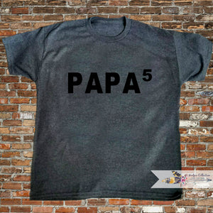 PAPA to the power of Shirt