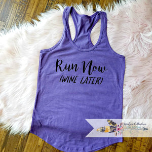 Run Now Wine Later Workout Tank