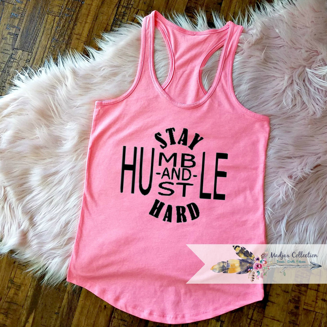 Stay Humble and Hustle Hard Workout Tank