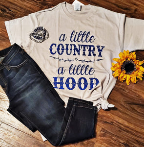 A Little Country A Little Hood -  Graphic Tee