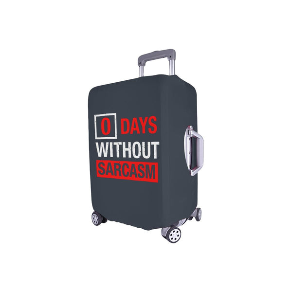 "0 Days Without Sarcasm Sarcastic Travel Luggage Cover Suitcase Protector 18""-28""-JoyHip.Com"
