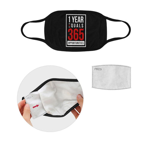 1 Year Equals 365 Opportunities Washable Reusable Face Mask With Filter Pocket-Face Mask-S-Black-JoyHip.Com