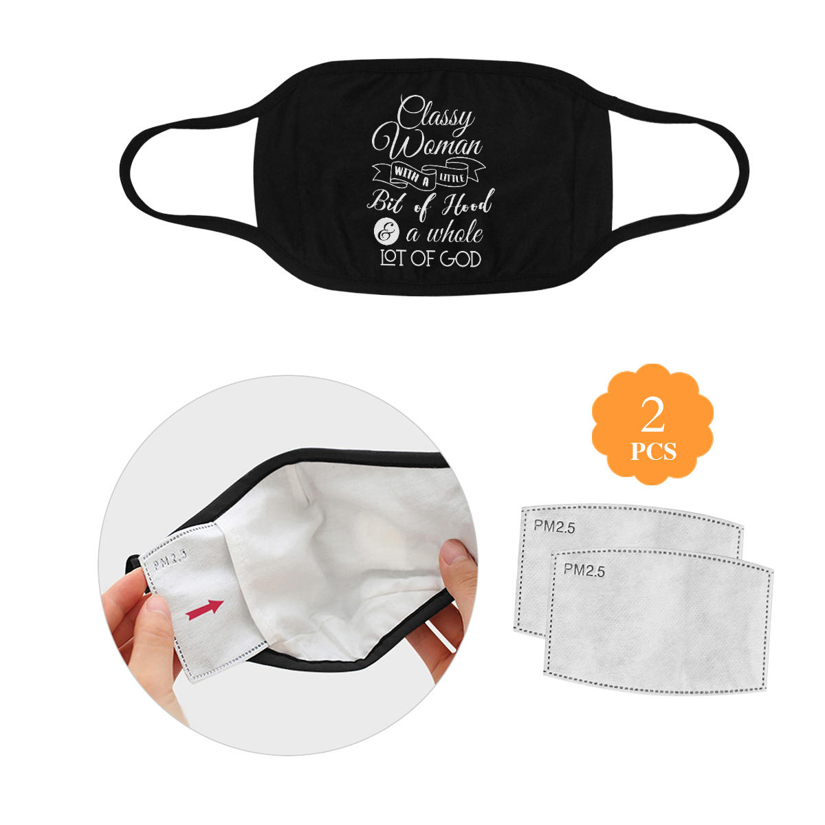 Classy Woman Whole Lot Of God Washable Reusable Face Mask With Filter Pocket