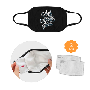 Ask Me About Jesus Christian Washable Reusable Face Mask With Filter Pocket
