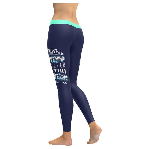 A Negative Mind Will Never Give You A Positive Live Inspirational Women Leggings-JoyHip.Com