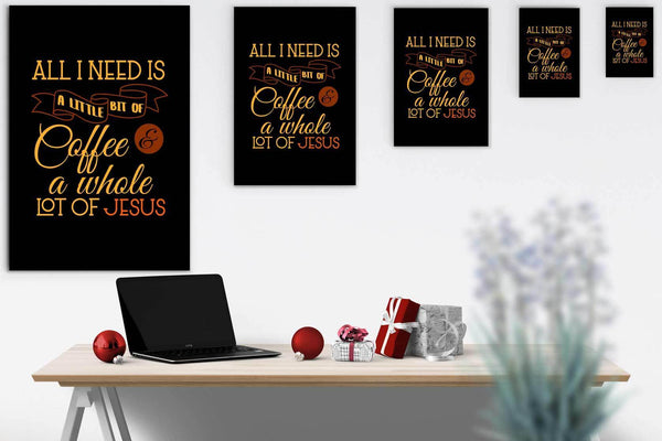 All I Need Is A Little Bit Of Coffee & A Whole Lot Of Jesus Funny Cute Christian-Canvas Wall Art 2-JoyHip.Com