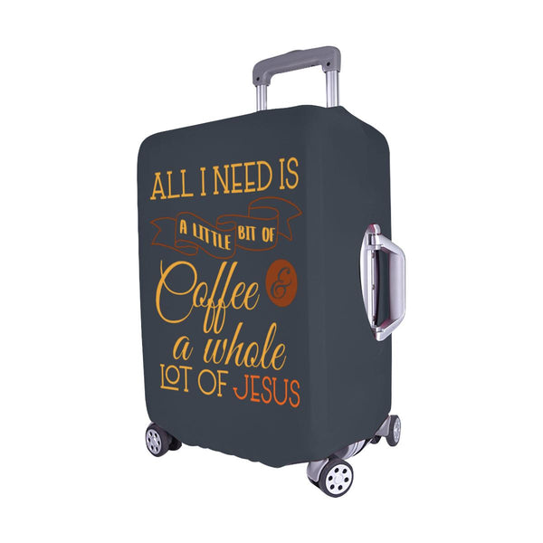 All I Need Is Coffee Whole Lot Of Jesus Christian Travel Luggage Cover Suitcase-JoyHip.Com