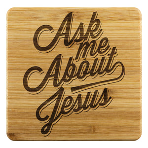 Ask Me About Jesus Funny Drink Coasters Set Christian Gifts Religious Spiritual-Coasters-Bamboo Coaster - 4pc-JoyHip.Com