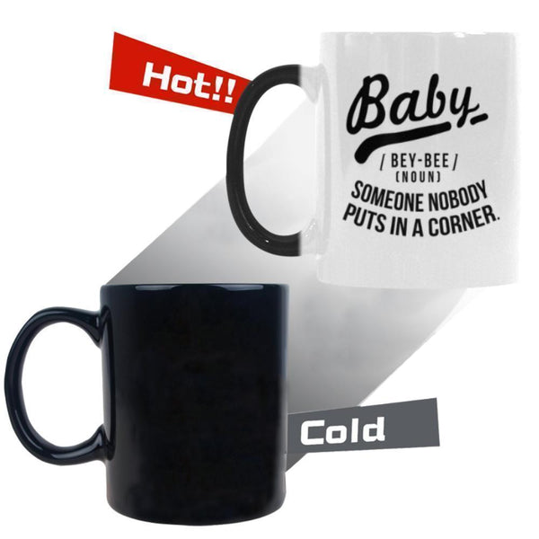 Baby Bey-Bee(Noun) Someone Nobody Puts In A Corner Humor Gag Funny Quotes Color Changing/Morphing 11oz Coffee Mug-Morphing Mug-One Size-JoyHip.Com